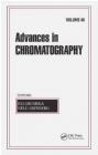 Advances in Chromatography: v. 46 Eli Grushka
