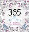 365 dni bez stresu Kolorowanki dla dorosłych