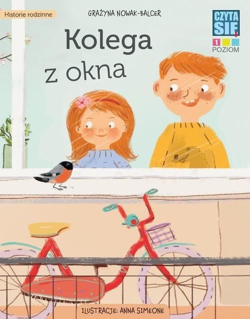 Czytasie Poziom 1 Kolega z okna Grażyna Nowak-Balcer