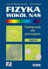 Fizyka wokół nas część 3. Podręcznik dla gimnazjum