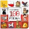 Moje Pierwsze 100 Słów. Polska