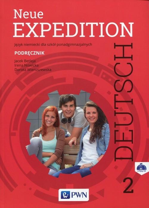 Neue Expedition Deutsch 2 Podręcznik Betleja Jacek, Nowicka Irena, Wieruszewska Dorota