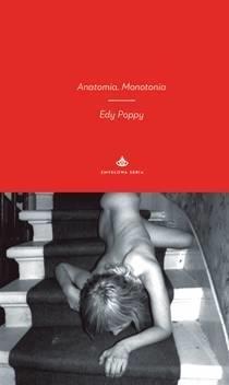 Anatomia Monotonia Poppy Edy