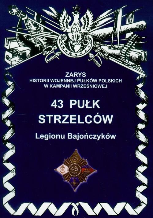 43 pułk strzelców Legionu Bajończyków Bieliński Piotr