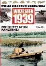Wielki Leksykon Uzbrojenia Wrzesień 1939 Tom 151 Prototypy broni pancernej