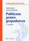 Publiczne prawo gospodarcze. Seria: Podręczniki Pr Zofia Snażyk, Adam Szafrański