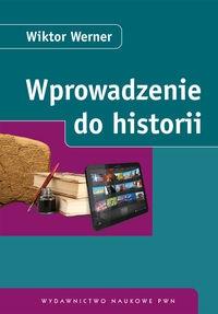 Wprowadzenie do historii Werner Wiktor