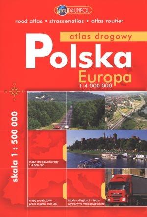 Polska, Europa. Atlas drogowy praca zbiorowa