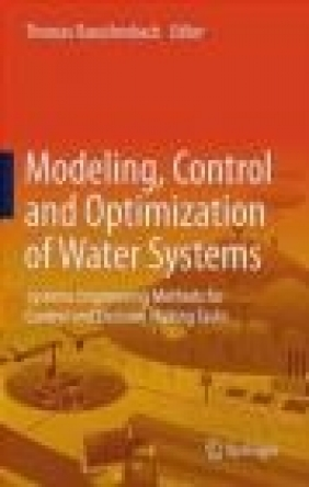 Modelling, Control and Optimization of Water Systems