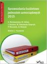 Sprawozdania budżetowe jednostek samorządowych 2015 Bieniaszewska Aleksandra, Cellary Mieczysława, Kuśnierz Lucyna