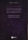 Budowanie systemów inteligentnych Przewodnik po inżynierii uczenia się Hulten Geoff