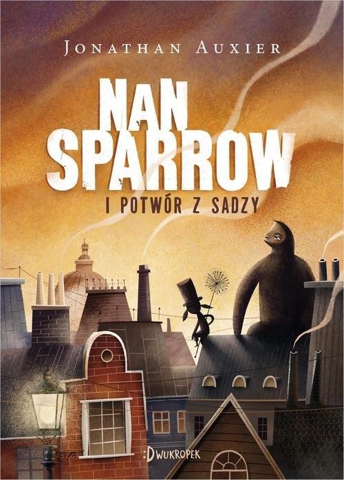Nan Sparrow i potwór z sadzy Auxier Jonathan