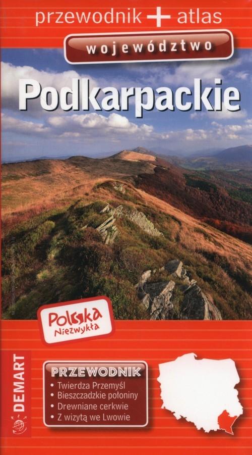 Podkarpackie Polska Niezwykła 2016 przewodnik + atlas opracowanie zbiorowe