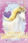 The Unicorns of Blossom Wood: Best Friends Coe Catherine