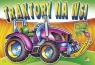 Kolorowanka. Traktory na wsi - Traktor fioletowy (B5, 12 str.)