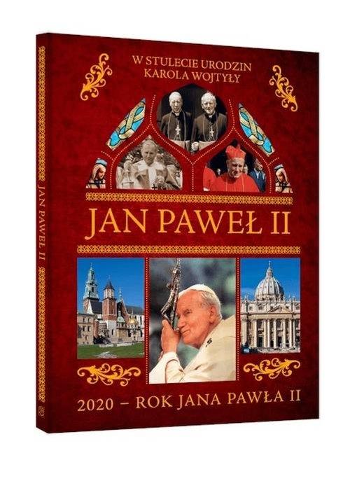 Jan Paweł II W stulecie urodzin Karola Wojtyły Żywczak Krzysztof