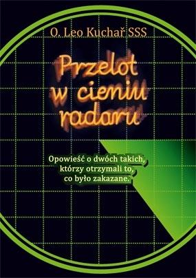 Przelot w cieniu radaru O. Leo Kuchař SSS