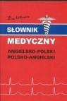 Słownik medyczny angielsko-polski polsko-angielski  Gordon Jacek