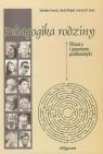 Pedagogika rodziny Obszary i panorama problematyki Kawula Stanisław, Brągiel Józefa, Janke Andrzej W.