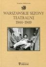 Warszawskie sezony teatralne 1944-1949