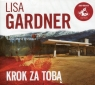 Krok za tobą  (Audiobook) Gardner Lisa