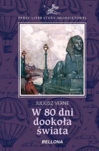 W 80 dni dookoła świata Juliusz Verne