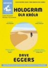 Hologram dla króla  (Audiobook) Eggers Dave