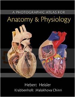 Photographic Atlas for Anatomy & Physiology Nora Herbert, Ruth  Heisler