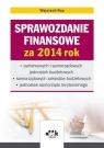 Sprawozdanie finansowe za 2014 rok państwowych i samorządowych jednostek Rup Wojciech
