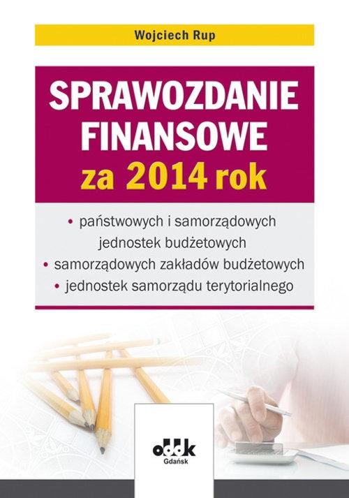 Sprawozdanie finansowe za 2014 rok Rup Wojciech