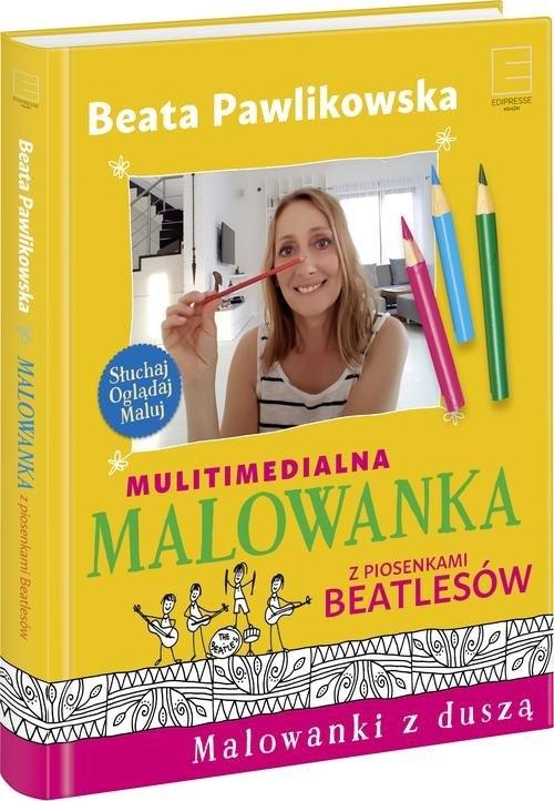 Multimedialna malowanka z piosenkami Beatlesów Pawlikowska Beata
