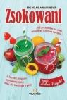 Zsokowani 100 przepisów na soki, smoothies i zielone koktajle Helms Eric, Greeven Amely
