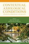 Contextual Axiological Conditions of Mental Resilience and Health