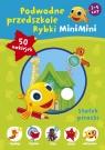 Podwodne przedszkole Rybki MiniMini