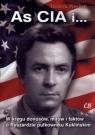 As CIA i ... W kręgu donosów, mitów i faktów o Ryszardzie pułkowniku Piecuch Henryk