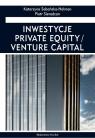 Inwestycje. Private Equality / Venture Capital