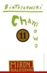 Utwory zebrane Tom 11 Chamowo