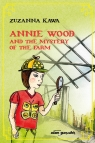 Annie Wood and the mystery of the farm