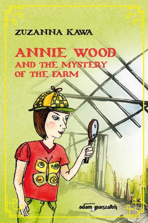 Annie Wood and the mystery of the farm Kawa Zuzanna