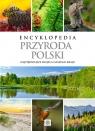 Encyklopedia Przyroda Polski (Uszkodzona okładka)Najpiękniejsze miejsca