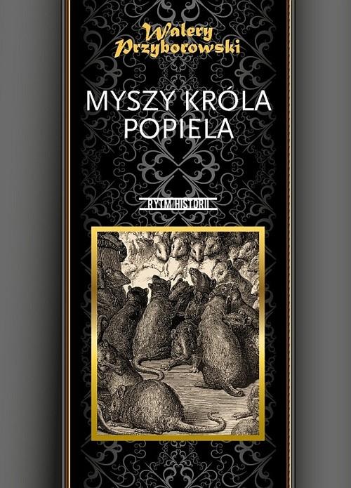 Myszy króla Popiela Przyborowski Walery