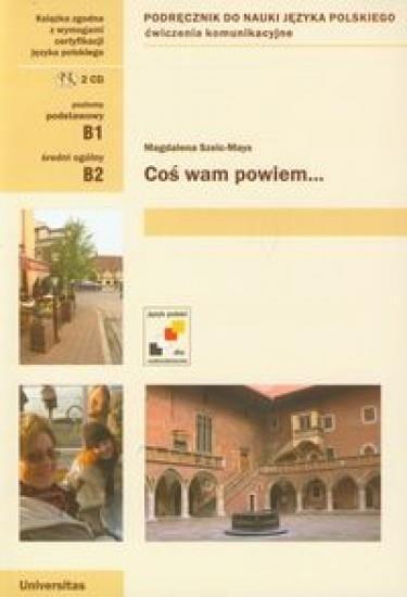 Coś wam powiem + 2CD Szelc-Mays Magdalena