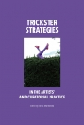 Trickster Strategies in the Artists? and Curatorial Practice