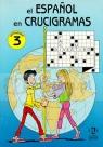 El Espanol en crucigramas 3