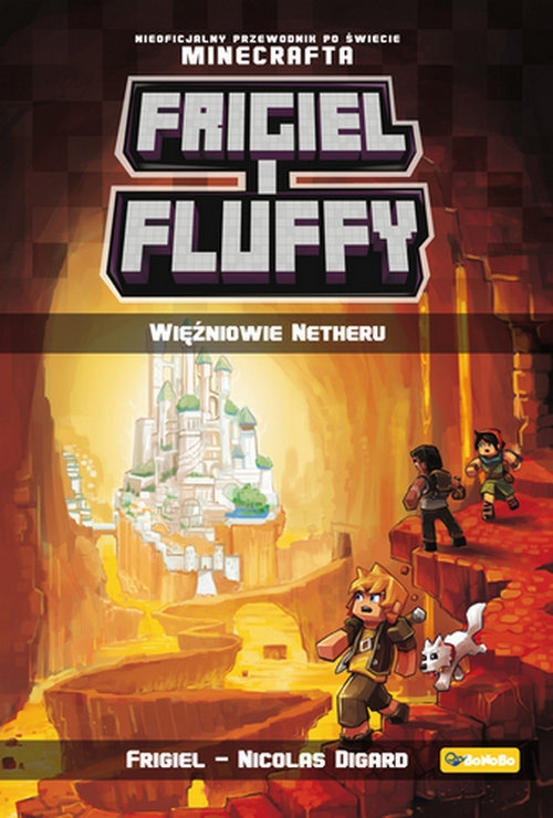 Frigiel i Fluffy tom 2 Więźniowie Netheru Digard Nicolas, Frigiel