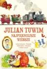 Julian Tuwim Najpiękniejsze wiersze