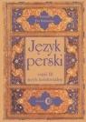 Język perski Część III Język kolokwialny + 4 CD