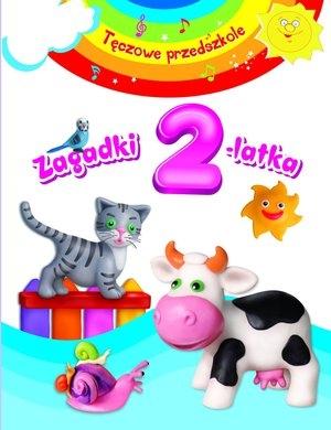 Zagadki 2-latka. Tęczowe przedszkole Urszula Kozłowska