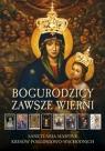 Bogurodzicy Zawsze Wierni Sanktuaria Maryjne Kresów Pulnar Janusz