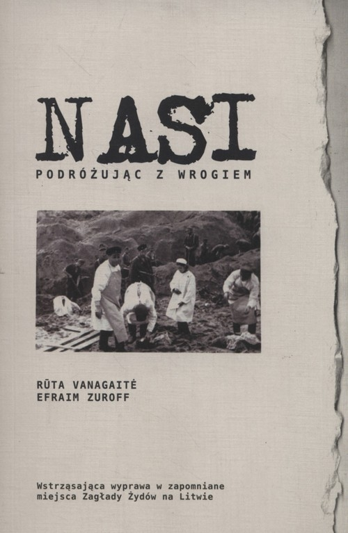 Nasi Vanagaite Ruta, Zuroff Efraim